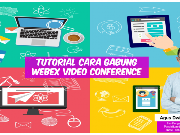 Tutorial Cara Bergabung Webex Video Conference