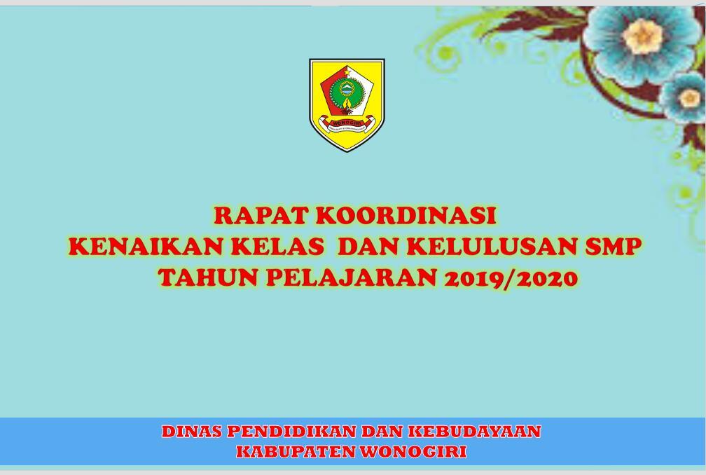 Rapat Koordinasi Kenaikan Kelas dan Kelulusan SMP Tahun Pelajaran 2019/2020