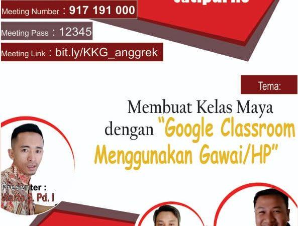 KKG Gugus Anggrek Jatipurno Belajar Google Classroom