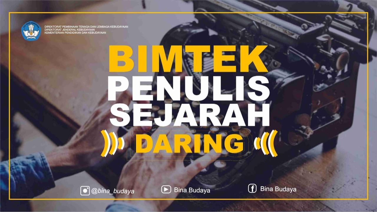 BIMTEK PENULIS SEJARAH (DARING)