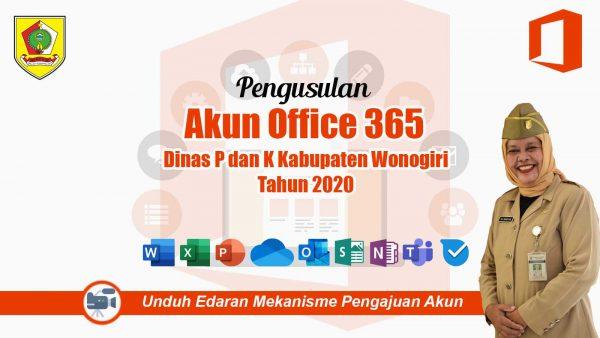 Pengusulan Akun Office 365 Dinas P dan K Wonogiri