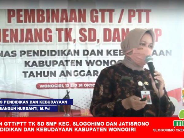 Sukses Besar Pembinaan GTT/PTT TK, SD, dan SMP Kecamatan Slogohimo dan Jatisrono