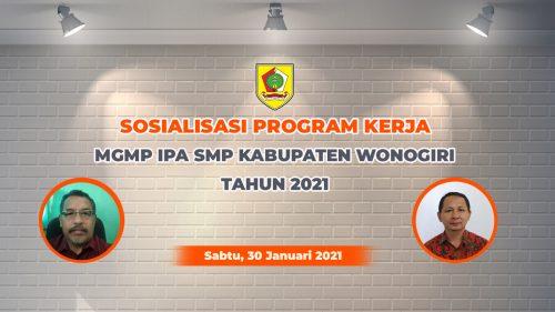 MGMP IPA Sukses Gelar Sosialisasi Program Kerja 2021