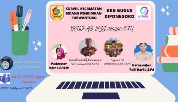 KKG Gugus Diponegoro Kupas PJJ dengan 5 M