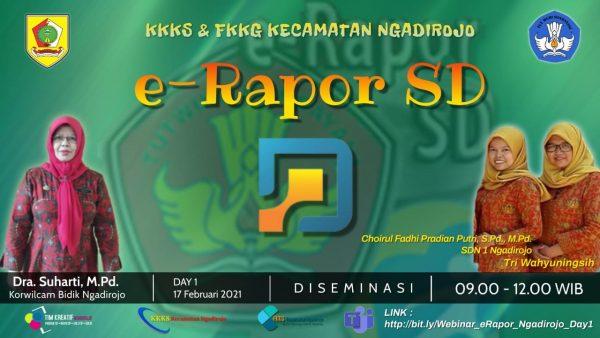 Diseminasi E-Rapor SD KKKS dan FKKG Kecamatan Ngadirojo