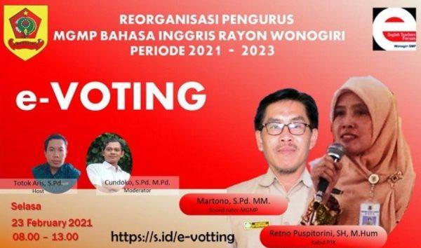 MGMPBahasaInggrisRayon WonogiriGelarReorganisasiPengurusRayonVia E-Voting