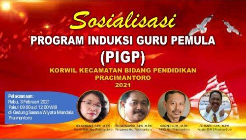 Wilayah Kecamatan Bidang Pendidikan Pracimantoro Selenggarakan Sosialisasi PIGP