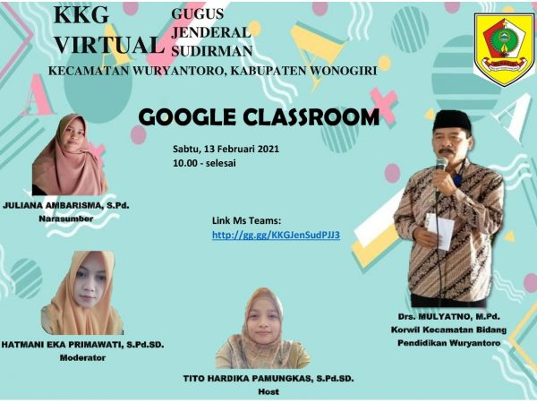 Gugus Jenderal Sudirman Wuryantoro Belajar  Google Classroom Bersama
