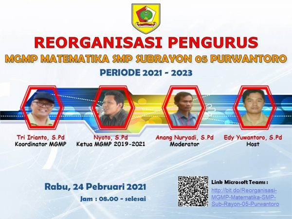 MGMP Matematika Sub Rayon 05  Selenggarakan Reorganisasi  Pengurus Secara Daring Masa Bakti 2021- 2023