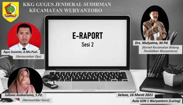 E-Rapor Sesi 2 KKG Gugus Jenderal Sudirman