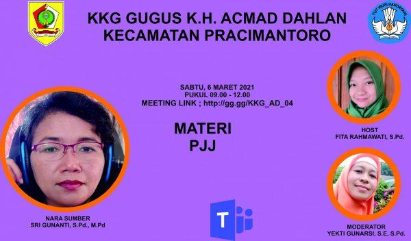 KKG Gugus K.H. Ahmad Dahlan Adakan Sosialisasi PJJ Pertemuan Ke-2