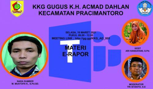 KKG Gugus K.H Ahmad Dahlan Selenggarakan Pertemuan ke-2 Sosialisasi E-Rapor