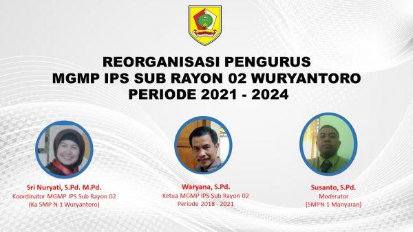 MGMP IPS Subrayon 02 Wuryantoro Sukses Gelar Reorganisasi Pengurus