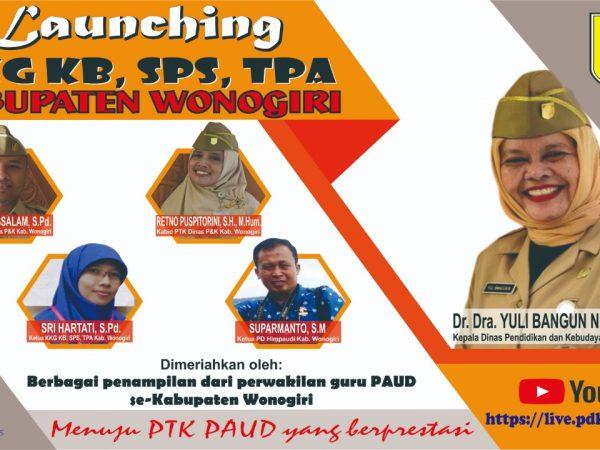 Launching KKG PAUD (KB, TPA DAN SPS) Menuju Pendidik PAUD Berprestasi