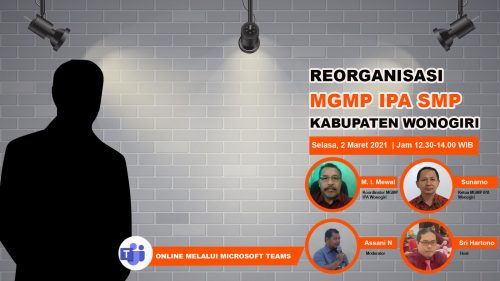 MGMP IPA SMP Kabupaten  Wonogiri Selenggarakan    Reorganisasi Pengurus Periode 2021-2024 Secara Online