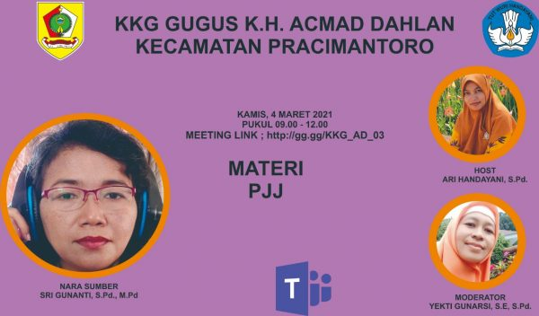 KKG Gugus K.H. Ahmad Dahlan Adakan Sosialisasi PJJ