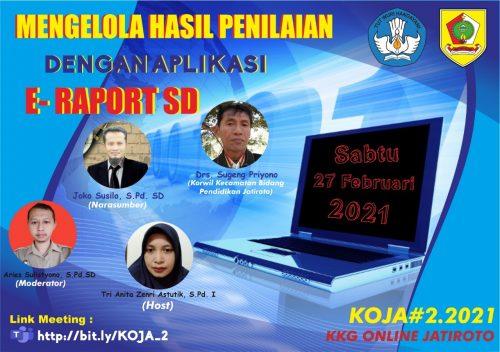 Sambut Digitalisasi Pendidikan KOJA#2.2021 Bahas E-Rapor