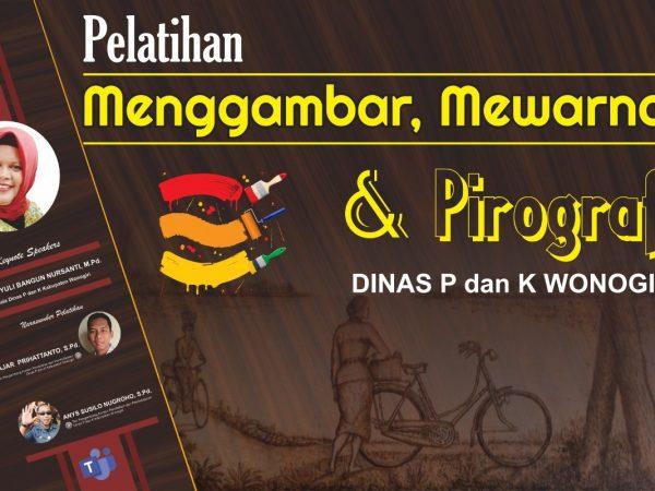 TPKPP Dinas P dan K Kabupaten Wonogiri Gelar Pelatihan Menggambar, Mewarnai dan Pirografi