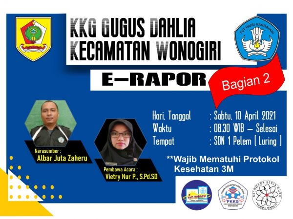 KKG Dahlia Kecamatan Wonogiri Praktek E-Rapor
