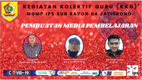 MGMP IPS Subrayon 04 Gelar KKG  Materi Pembuatan Media  Pembelajaran