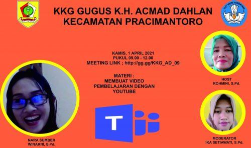 KKG Gugus K.H Achmad Dahlan Menyelenggarakan SosialisasiPembuatan Video Pembelajaran denganYouTube