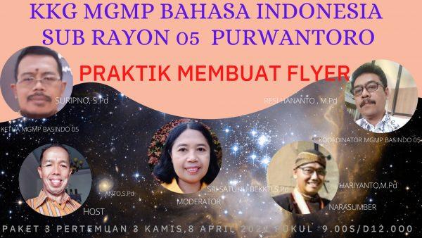MGMP Bahasa Indonesia Subrayon 05 Purwantoro Praktik Membuat Flyer