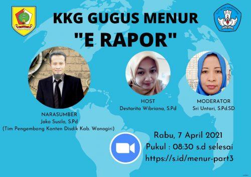 Gugus Menur Kecamatan Wonogiri Gelar KKG Virtual Sosialisasi   e-Raport Part 3