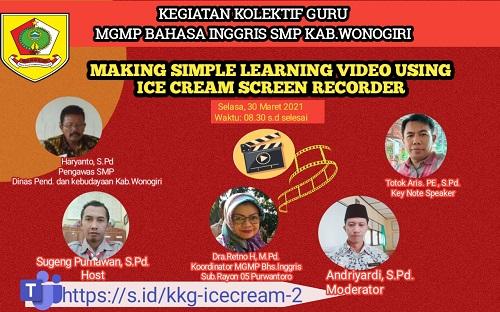 MGMP Bahasa Inggris Subrayon 05 Purwantoro Selesaikan KKG Penggunaan Ice cream Screen Recorder