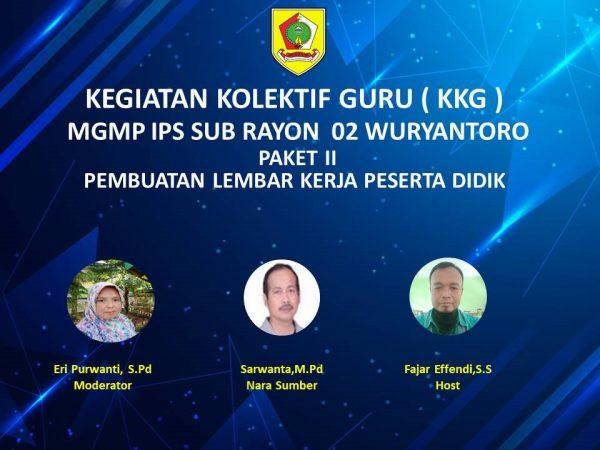 MGMP IPS Subrayon 02 Wuryantoro Lanjutkan KKG Paket 2