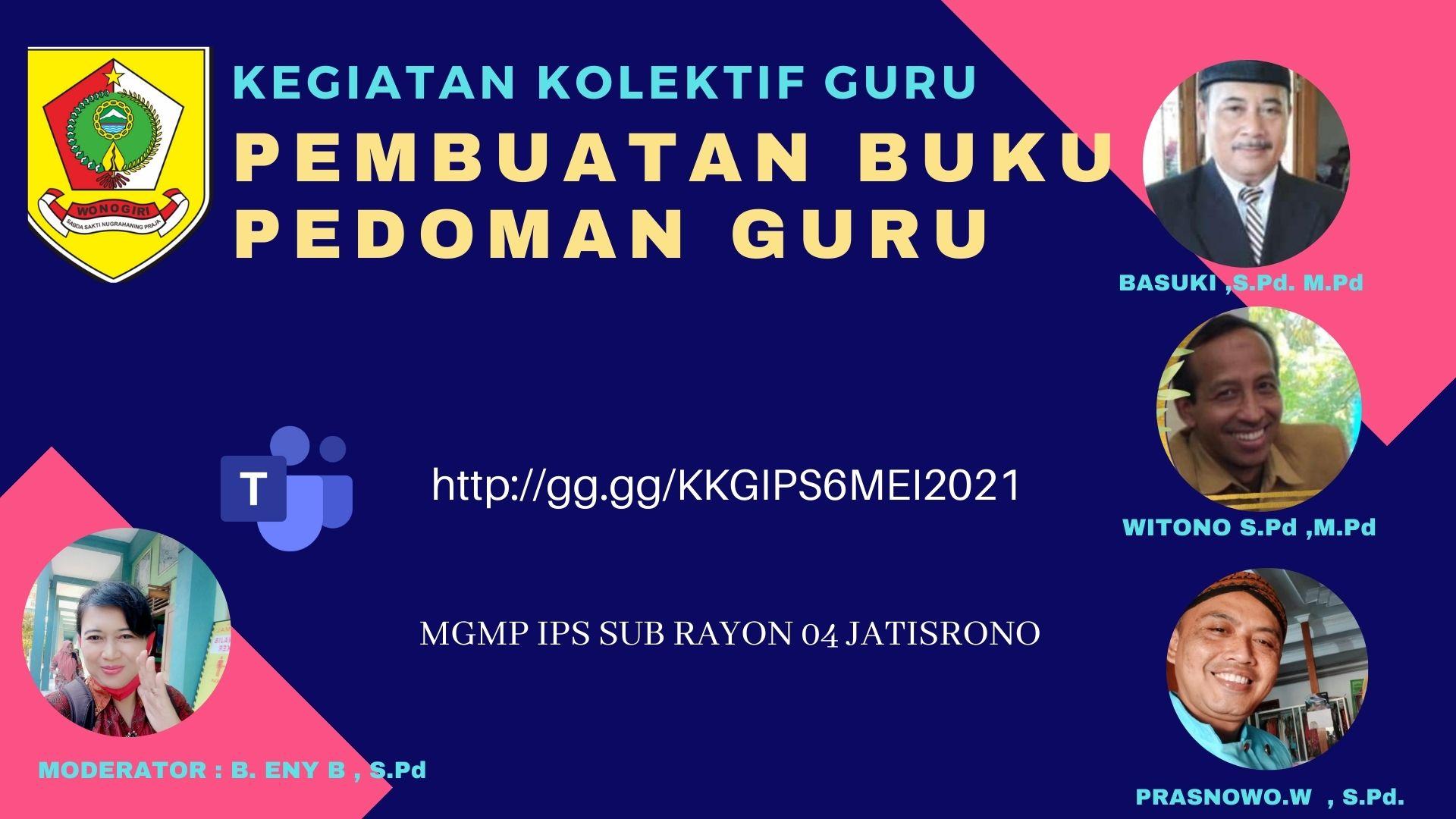 MGMP IPS Subrayon 04 Gelar KKG Pembuatan  Buku Pedoman Guru
