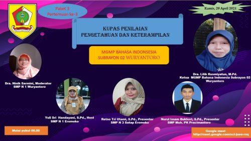 MGMP Bahasa Indonesia  Subrayon 02   Kupas Penilaian Pengetahuan dan Keterampilan secara Virtual