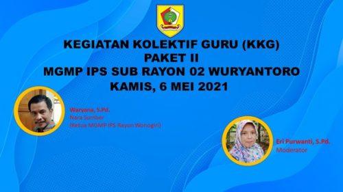MGMP IPS Subrayon 02 Wuryantoro Tuntaskan KKG Penyusunan LKPD
