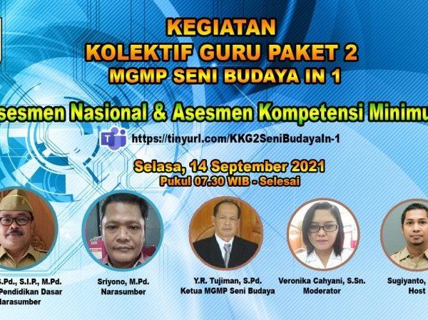 MGMP Seni Budaya Gelar KKG Paket 2 In 1 Asemen Nasional dan Asesmen Kompetensi Minimum